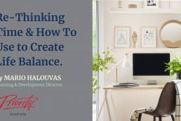 Rethinking Time and How to Use to Create Life Balance